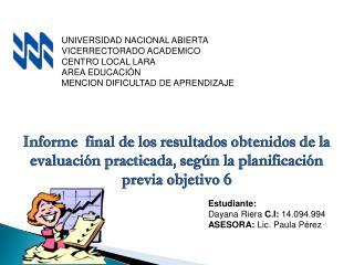 UNIVERSIDAD NACIONAL ABIERTA VICERRECTORADO ACADEMICO CENTRO LOCAL LARA AREA EDUCACIÓN