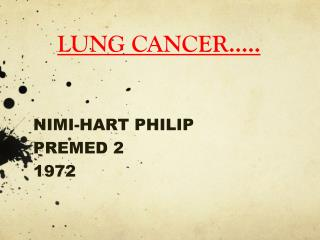 LUNG CANCER.....