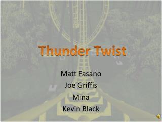 Matt Fasano Joe Griffis Mina Kevin Black