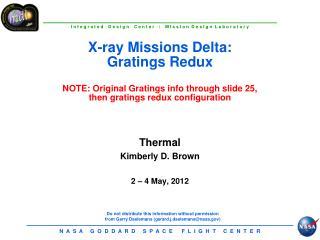 Thermal  Kimberly D. Brown 2 � 4 May, 2012