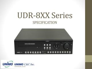 UDR-8XX Series  SPECIFICATION