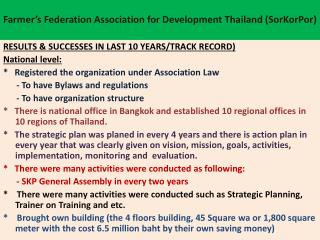 Farmer's Federation Association for Development Thailand ( SorKorPor )