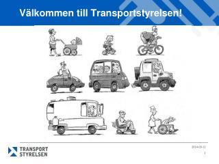 V lkommen till Transportstyrelsen