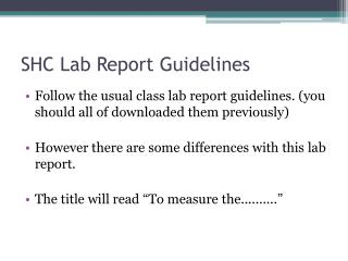 SHC Lab Report Guidelines