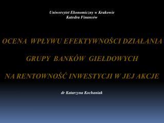 Uniwersytet Ekonomiczny w Krakowie Katedra Finansów