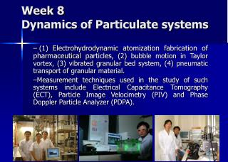 Week 8  Dynamics of Particulate systems