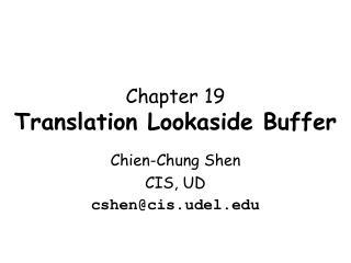 Chapter 19 Translation  Lookaside  Buffer