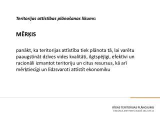 R?GAS  TERITORIJAS PL?NOJUMS DISKUSIJA ARHITEKTU NAM? 2012.09.14