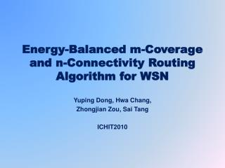 Energy-Balanced m-Coverage and n-Connectivity Routing Algorithm for WSN