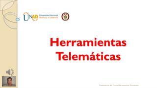 Herramientas Telem�ticas
