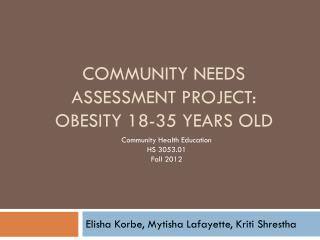 Community needs assessment project: obesity 18-35 years old