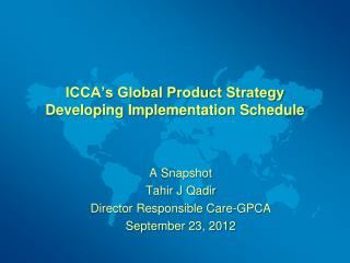 ICCA's Global Product Strategy Developing Implementation Schedule