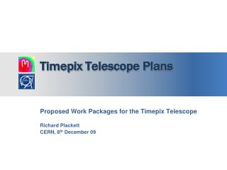Timepix  Telescope  Plans