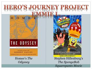 Hero's Journey  Project Emmie  L.