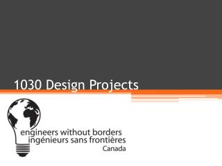 1030 Design Projects