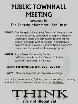 PUBLIC TOWNHALL MEETING presented by  The Zeitgeist Movement - San Diego