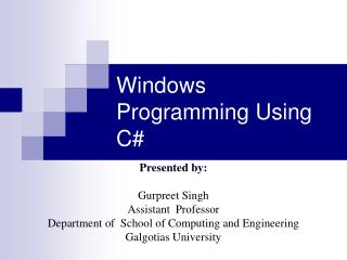 Windows Programming Using C#