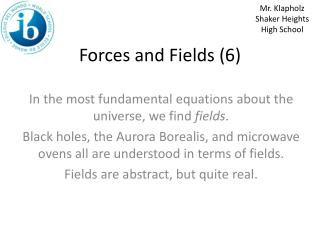 Forces and Fields (6)