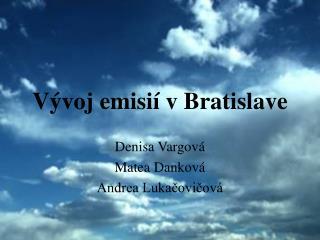 Vývoj emisií v Bratislave