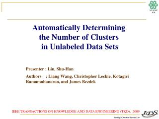 Automatically Determining  the Number of Clusters  in Unlabeled Data Sets