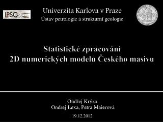 Statistické zpracování 2D numerických modelů Českého masivu