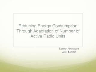 Reducing Energy Consumption Through Adaptation of Number of Active Radio Units
