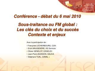 Sous-traitance ou FM global : Les cl s du choix et du succ s Contexte et enjeux