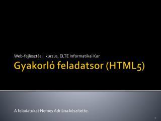 Gyakorló feladatsor (HTML5)