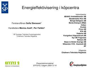 Energieffektivisering i k�pcentra