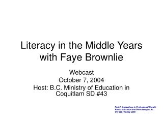Literacy in the Middle Years with Faye Brownlie