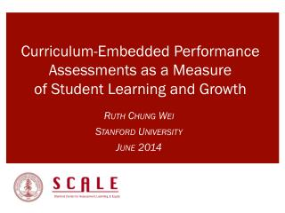 Curriculum-Embedded Performance Assessments  as  a Measure  of  Student Learning  and  Growth