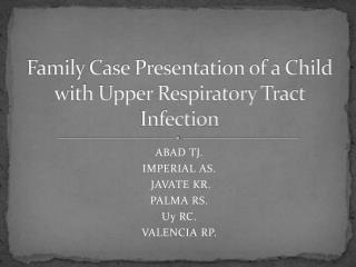 Family Case Presentation of a Child with Upper Respiratory Tract Infection