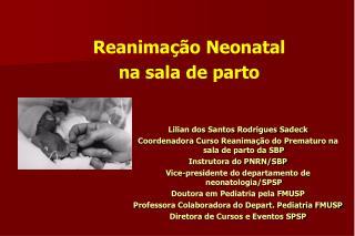 Reanimação Neonatal  na sala de parto
