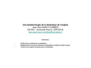 Une  pist mologie de la didactique de l anglais Jean-Paul NARCY-COMBES DILTEC - Universit  Paris 3- UFR DFLE jean-paul.n