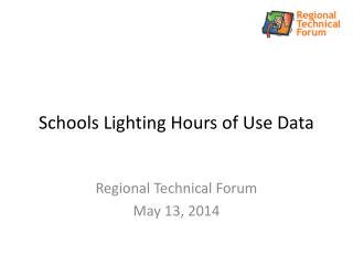 Schools Lighting Hours of Use Data