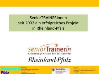 SeniorTRAINERinnen  seit 2002 ein erfolgreiches Projekt  in Rheinland-Pfalz