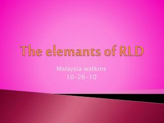 The  elemants  of RLD