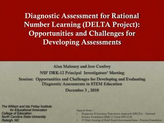 Alan Maloney and  Jere Confrey NSF DRK-12 Principal  Investigators' Meeting