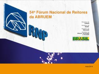 54 o Fórum Nacional de Reitores da  ABRUEM