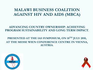 MALAWI BUSINESS COALITION AGAINST HIV AND AIDS (MBCA)