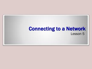 Connecting to a Network