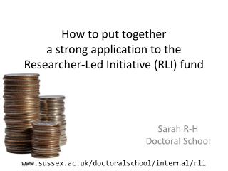 How to put together a strong application to the  Researcher-Led Initiative (RLI) fund