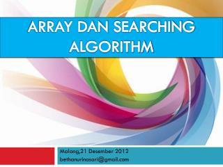 ARRAY DAN  SEARCHING ALGORITHM