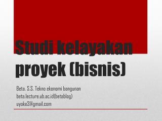 Studi kelayakan proyek  ( bisnis )