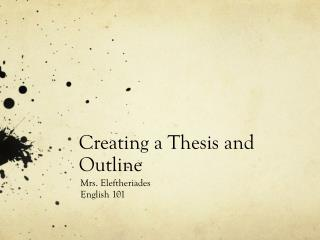 Creating a Thesis and Outline