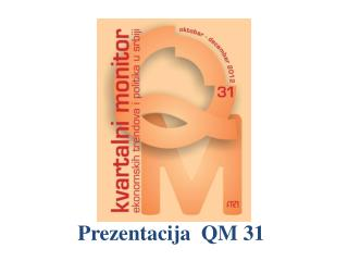 Prezentacija   QM 31