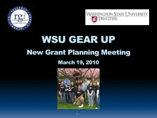 WSU GEAR UP New Grant Planning Meeting March 19, 2010