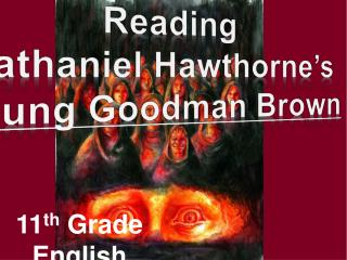 11 th  Grade English