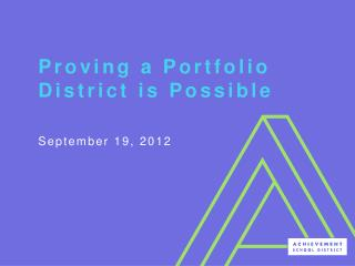Proving a Portfolio District is Possible