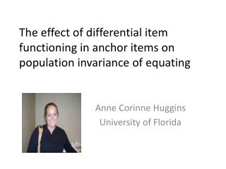 The effect of differential item functioning in anchor items on population invariance of equating